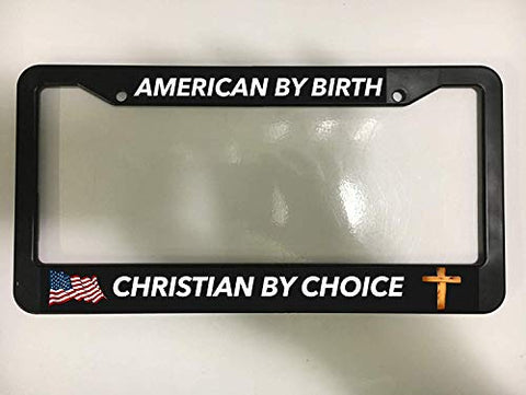 First Rober Aluminum Alloy American by Birth Christian by Choice USA Jesus Chrome Black License Plate Frame New Holder