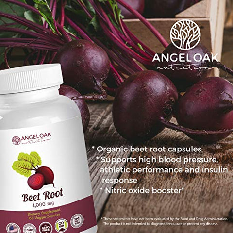 Angel Oak Nutrition Organic Beet Root Powder Capsules  1000mg  60 Super Healthy Beet Pills  Support for High Blood Pressure, Athletic Performance and Nitric Oxide Supplement, Non GMO, Vegan Extract