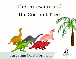Core Word Story Digital Download: The Dinosaurs and the Coconut Tree