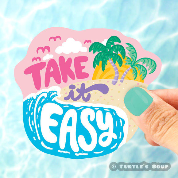 Take It Easy Vinyl Sticker