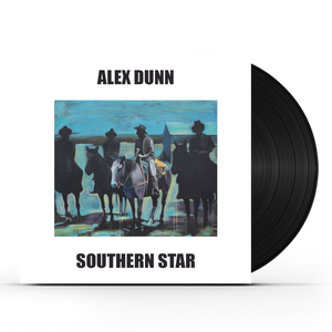 PRESALE - Southern Star LP - Alex Dunn