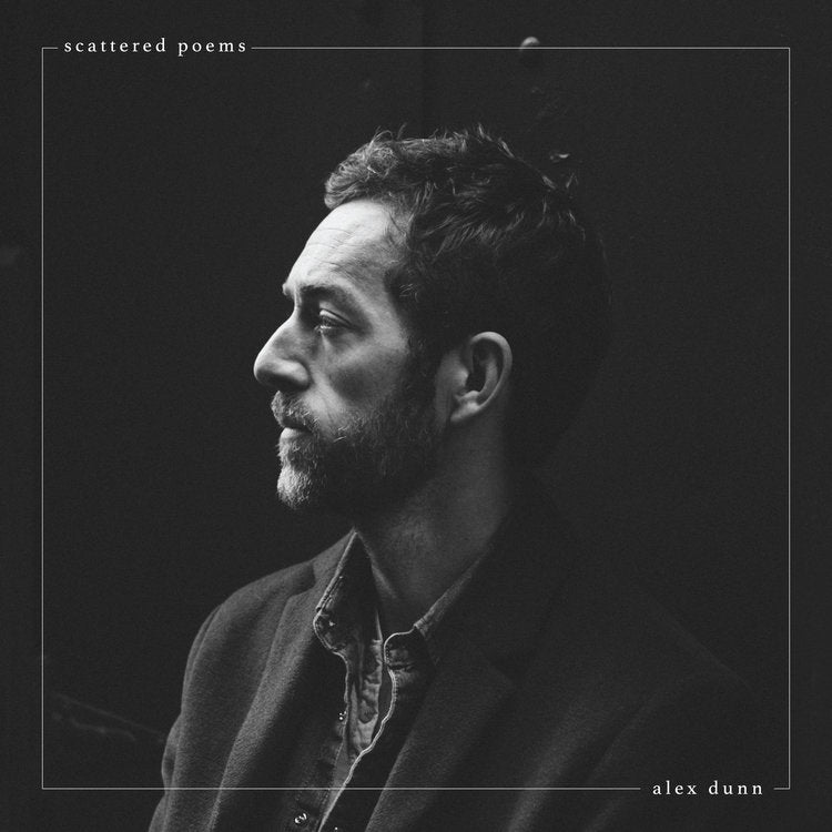 Scattered Poems LP - Alex Dunn