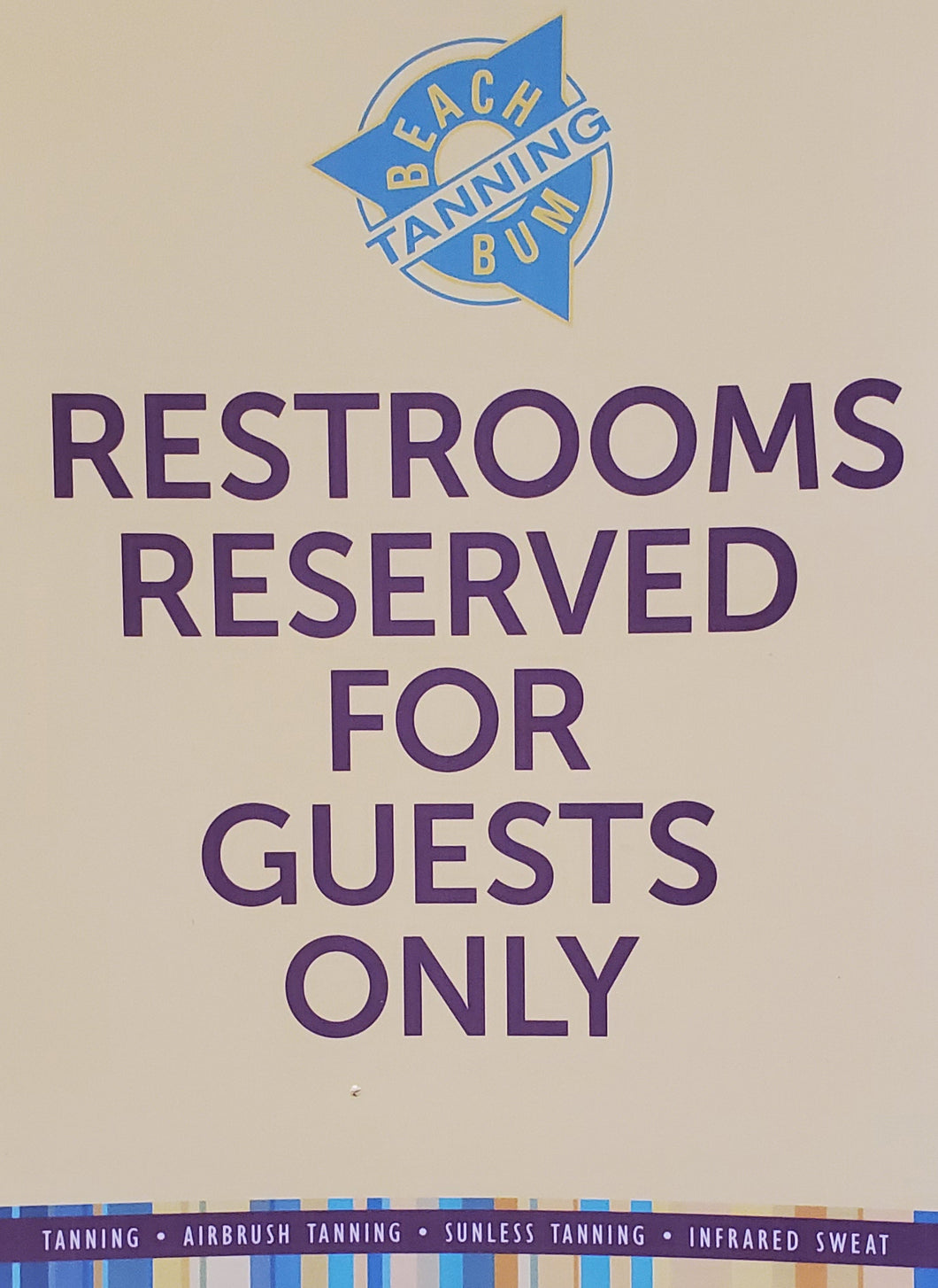 Restrooms Reserved for Guests