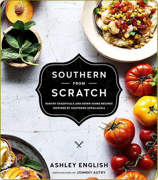 Ashley English Cookbook Southern from Scratch