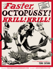 Faster Octopussy!
