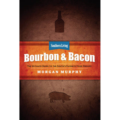 Bourbon and Bacon
