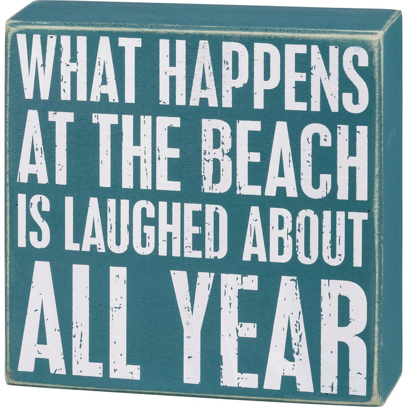 Box Sign - What Happens At The Beach