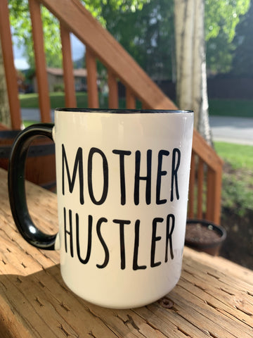 Mother Hustler Coffee Mug
