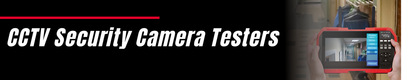 Security Camera Testers