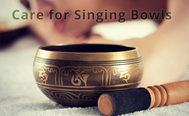 Care for Singing Bowls