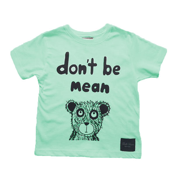 Don't Be Mean and Bear T-Shirt - Grass