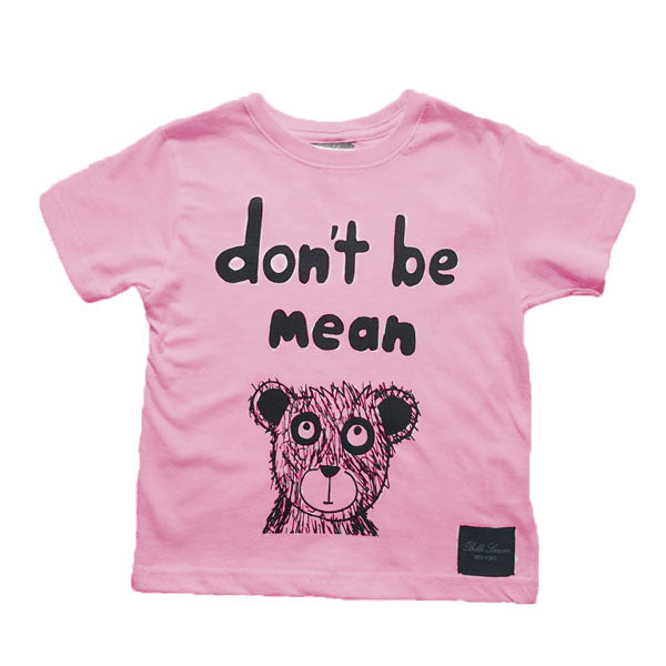 Don't Be Mean and Bear T-Shirt - Raspberry