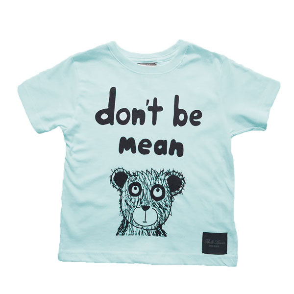 Don't Be Mean and Bear T-Shirt - Sea Foam