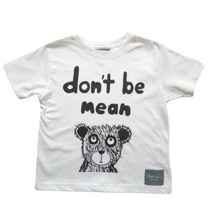 Don't Be Mean Bear T-Shirt
