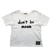 Load image into Gallery viewer, Don't Be Mean Anti-bullying Collection - White T-Shirt