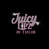 Juicy Lipz By Taylor