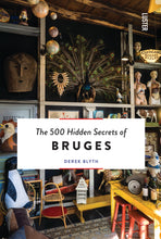 Load image into Gallery viewer, The 500 Hidden Secrets of Bruges