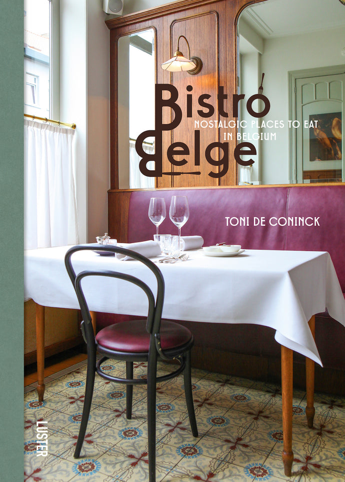 Bistro Belge - Nostalgic Places to Eat in Belgium