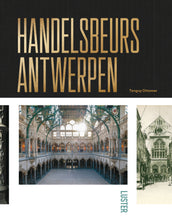 Load image into Gallery viewer, Handelsbeurs Antwerpen - Past & Present