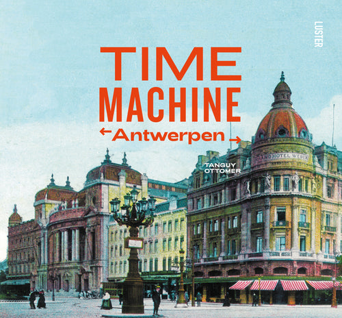 Time Machine - Antwerpen