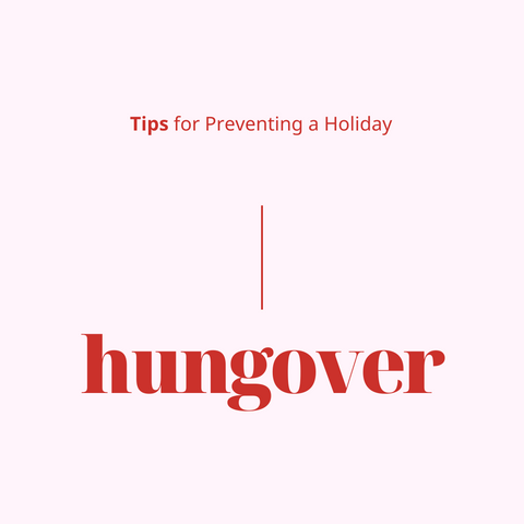 tips for preventing a holiday hungover