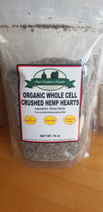 Our Father's Foods Whole Cell Crushed Hemp Hearts (1lb)