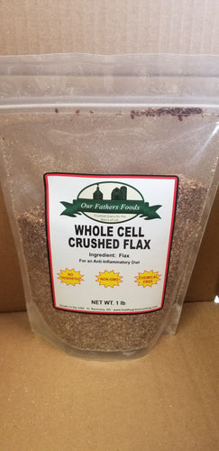 Our Father's Foods Whole Cell Crushed Flax (1lb)