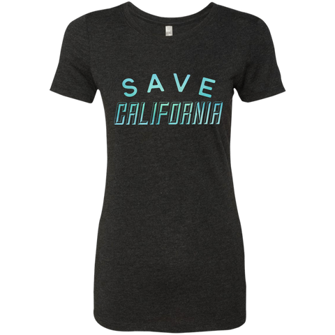 Save California Ladies' T-Shirt