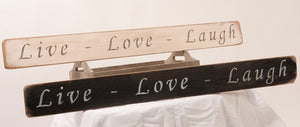 Live Love Laugh..' Handmade Wooden Sign