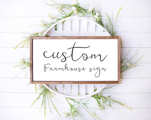 Farmhouse sign, Custom sign, Custom Wooden Sign, Personalized Wood Sign, Wood Signs