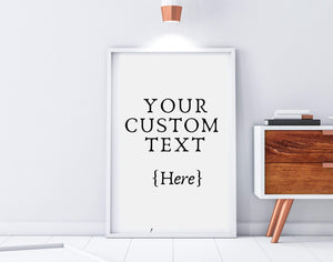 Custom quote poster wall art print sign personalized, Custom sign, Make a sign, Custom quote, poem print frame, Custom poster print, sign