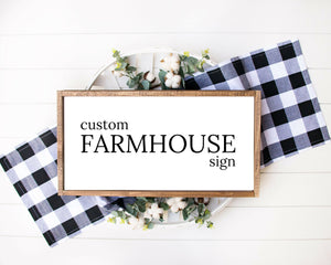 Custom Quote Print, farmhouse sign, wood framed sign, home wall decor, farmhouse wall decor, home sign, family name sign, Custom Quote Sign