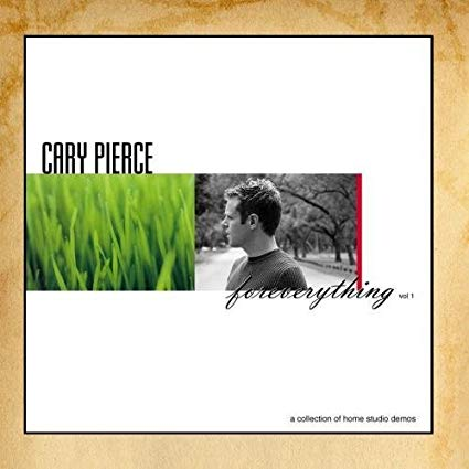 Cary Pierce: Foreverything Vol. 1