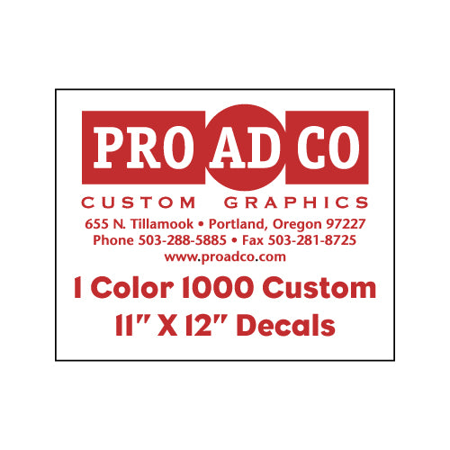 "Custom Decals 11"" X 12"" - 1000 count"