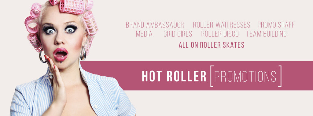 Hot Roller Promotions