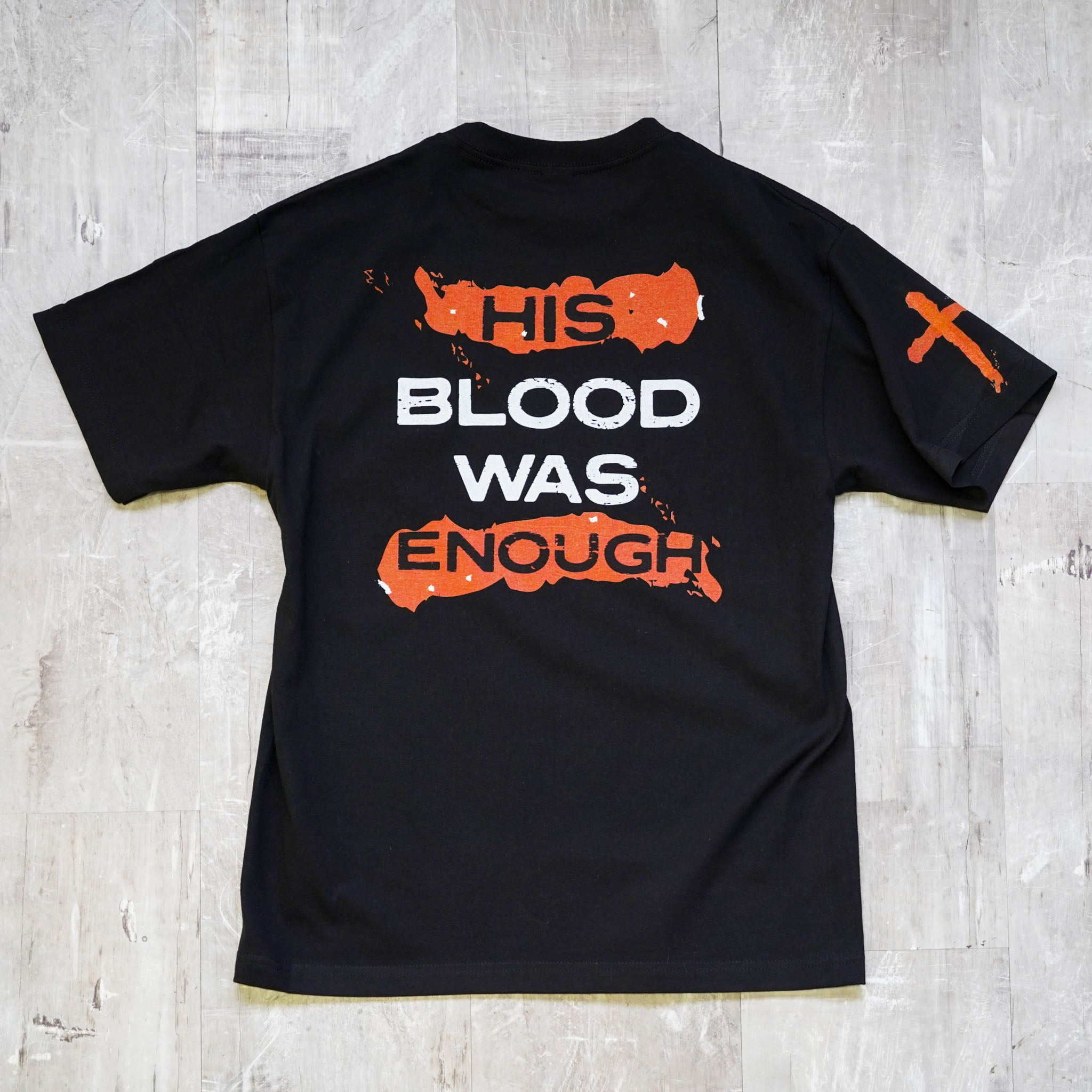 His Blood Was Enough Black Tee