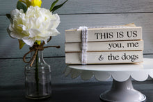 Load image into Gallery viewer, This Is Us You Me & the Dogs Book Set | Painted Book Stack