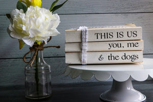 This Is Us You Me & the Dogs Book Set | Painted Book Stack
