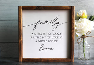 Family - A Whole Lot Of Love | Framed Wood Sign