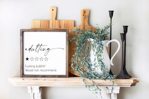 Adulting F*ing Bullshit - 1 Star | Framed Wood Sign | 12x12