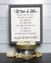 Load image into Gallery viewer, Let Them Be Little | Framed Laser Wood Sign