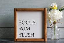 Load image into Gallery viewer, Focus Aim Flush | Ready To Ship | 9x9 | Framed Wood Sign