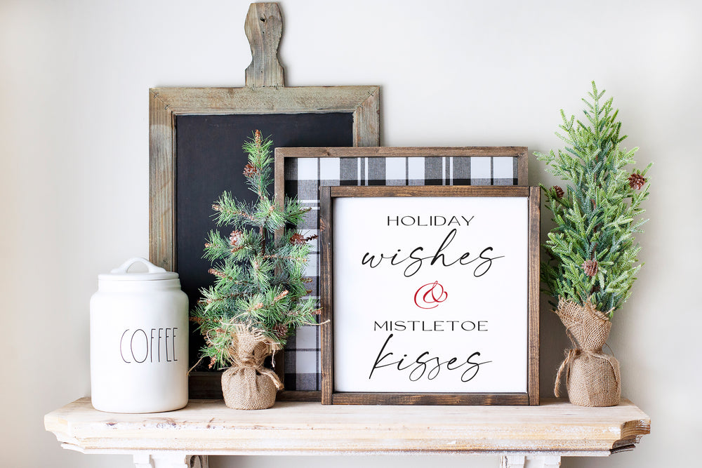 Holiday Wishes & Mistletoe Kisses | Framed Wood Sign | 12x12