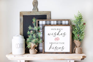 Holiday Wishes & Mistletoe Kisses | Framed Wood Sign
