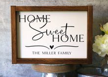 Load image into Gallery viewer, Home Sweet Home | Personalized Family Name Sign | Framed Wood Sign | 12x9