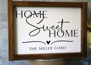 Home Sweet Home | Personalized Family Name Sign | Framed Wood Sign | 12x9