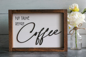 No Talkie Before Coffee | Framed Laser Wood Sign