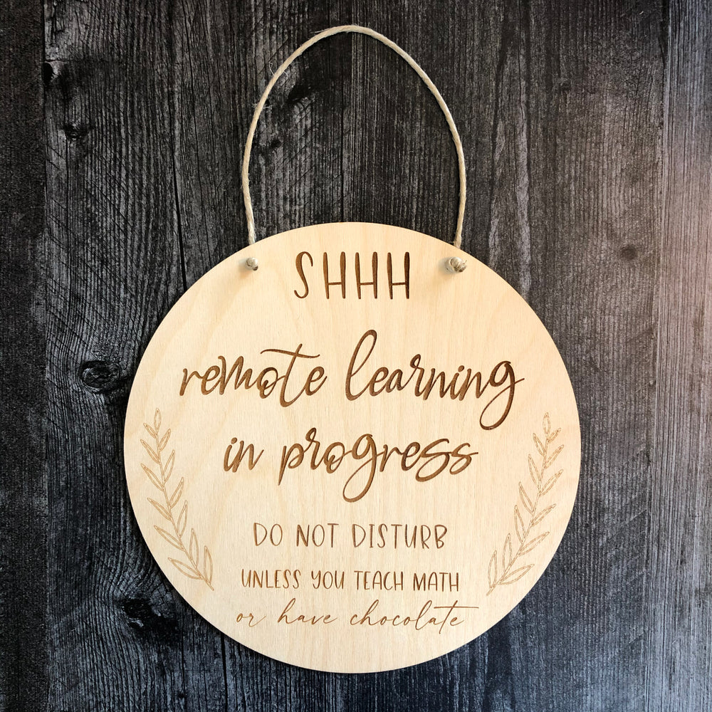 "Remote Learning Do Not Disturb | Customizable Door Hanger | 10"" round"