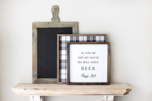 As For Me And My House We Will Serve... | Several Options | 12x12 Framed Wood Sign