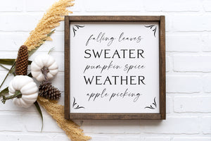 Sweater Weather | Framed Wood Sign | Seasonal Decor | 12x12